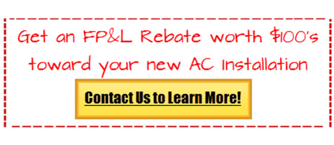FPL rebate ac services fort lauderdale